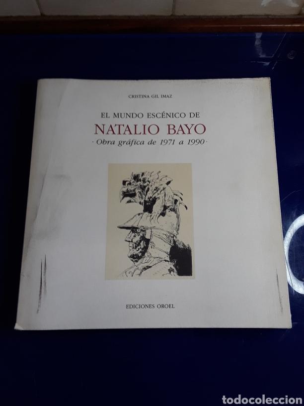 EL MUNDO ESCENICO DE NATALIO BAYO(OBRA GRÁFICA DE 1971 A 1990) (Libros de Segunda Mano - Bellas artes, ocio y coleccionismo - Pintura)