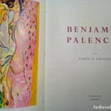 Libros de segunda mano: BENJAMÍN PALENCIA POR RAMÓN FARALDO. GALERÍAS LAYETANAS. BARCELONA 1949. EJEMPLAR 474/500.. Lote 202003738