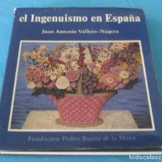 Libros de segunda mano: EL INGENUISMO EN ESPAÑA. Lote 202558973