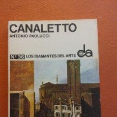 Livros em segunda mão: CANALETTO. ANTONIO PAOLUCCI. Nº36. LOS DIAMANTES DEL ARTE. EDICIONES TORAY. Lote 202560115