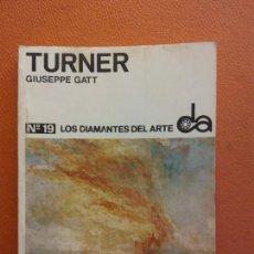 Livros em segunda mão: TURNER. GIUSEPPE GATT. Nº19. LOS DIAMANTES DEL ARTE. EDICIONES TORAY. Lote 202560258