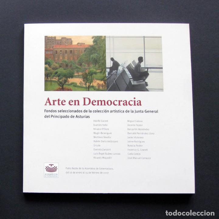 ARTE EN DEMOCRACIA – FONDOS DE LA COLECCIÓN ARTÍSTICA DE LA JUNTA GENERAL DEL PRINCIPADO DE ASTURIAS (Libros de Segunda Mano - Bellas artes, ocio y coleccionismo - Pintura)