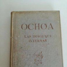 Libros de segunda mano: ENRIQUE OCHOA - IMAGENES INTERNAS - JOSE MARIA DE SUCRE 1944 // ARTE MODERNO MODERN ART. Lote 202714825