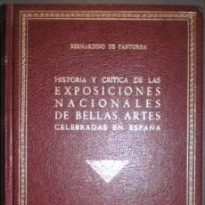 Libros de segunda mano: HISTORIA Y CRÍTICA DE LAS EXPOSICIONES NACIONALES DE BELLAS ARTES CELEBRADAS EN ESPAÑA. BDE PANTORBA. Lote 203012720