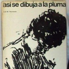 Livros em segunda mão: ASÍ SE DIBUJA A LA PLUMA - JOSÉ Mª PARRAMÓN - ED. PARRAMON 1965 - VER INDICE. Lote 203767368