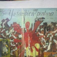 Libros de segunda mano: MANUEL OCAMPO. YO TAMBIÉN SOY PINTURA DE EDUARDO ARROYO. Lote 203794708