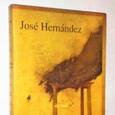 Libros de segunda mano: JOSE HERNANDEZ. Lote 204171730