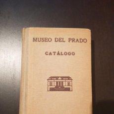 Libros de segunda mano: MUSEO DEL PRADO: CATÁLOGO (1942). Lote 204192806