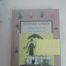 Libros de segunda mano: AMPHIGOREY - 15 OBRAS ILUSTRADAS - EDWARD GOREY - AVATARES - VALDEMAR -(C157). Lote 204254350