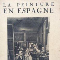 Libros de segunda mano: LA PEINTURE EN ESPAGNE. JAMOT PAUL. EDITORIAL: PLON, 1938. Lote 204379163