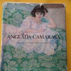 Libros de segunda mano: ANGLADA- CAMARASA. FRANCESC FONTBONA FRANCESC MIRALLES . POLÍGRAFA.. Lote 204534700