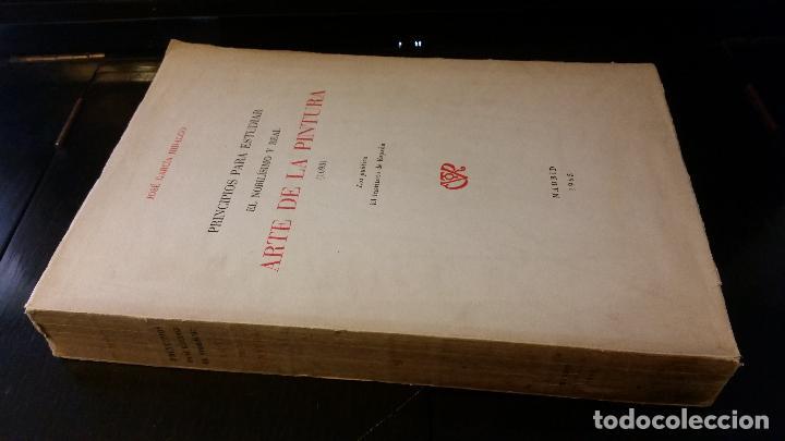1965 - JOSÉ GARCÍA HIDALGO - PRINCIPIOS PARA ESTUDIAR EL NOBILÍSIMO Y REAL ARTE DE LA PINTURA (1693) (Libros de Segunda Mano - Bellas artes, ocio y coleccionismo - Pintura)