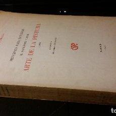 Libros de segunda mano: 1965 - JOSÉ GARCÍA HIDALGO - PRINCIPIOS PARA ESTUDIAR EL NOBILÍSIMO Y REAL ARTE DE LA PINTURA (1693). Lote 204603657