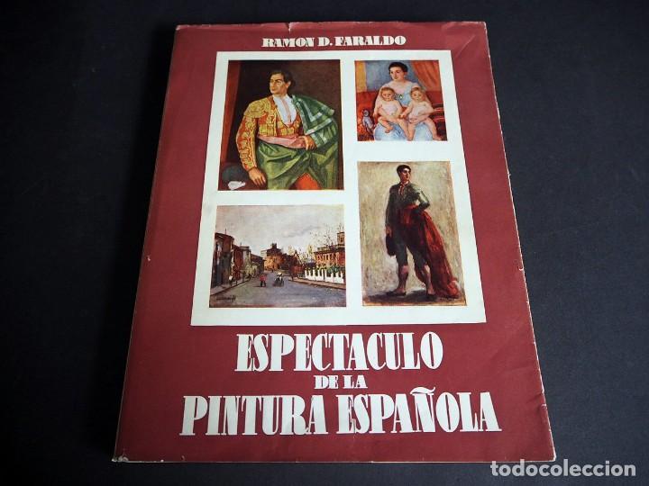 Libros de segunda mano: Espectáculo de la Pintura Española. Ramón D. Faraldo. Editorial Cigüeña. 1953. Con dedicatoria - Foto 2 - 204637978