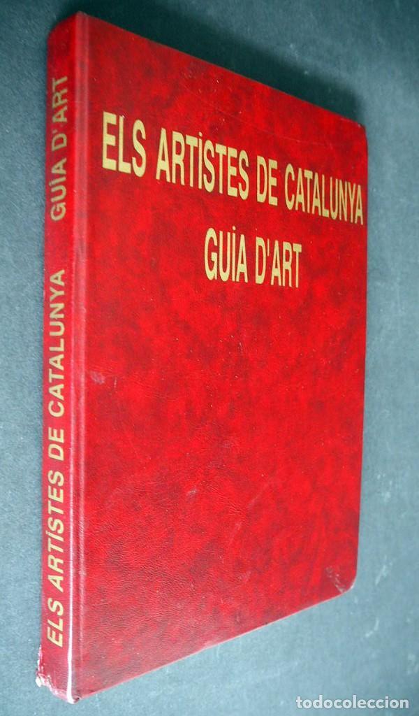 ELS ARTISTES DE CATALUNYA. GUIA D'ART. JOSEP OLIVERAS 1997 (Libros de Segunda Mano - Bellas artes, ocio y coleccionismo - Pintura)