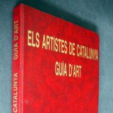 Libros de segunda mano: ELS ARTISTES DE CATALUNYA. GUIA D'ART. JOSEP OLIVERAS 1997. Lote 204640111