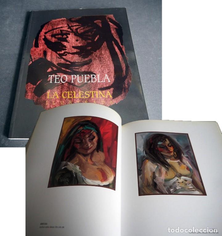 TEO PUEBLA. LA CELESTINA ILUSTRADA. URBAN GALLERY 1999 (Libros de Segunda Mano - Bellas artes, ocio y coleccionismo - Pintura)