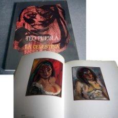 Libros de segunda mano: TEO PUEBLA. LA CELESTINA ILUSTRADA. URBAN GALLERY 1999. Lote 204640841