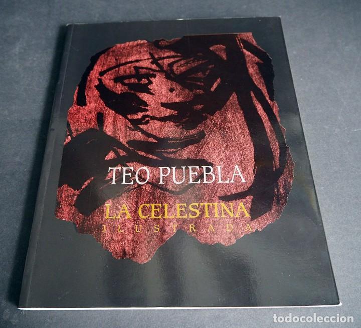 Libros de segunda mano: Teo Puebla. La Celestina ilustrada. Urban gallery 1999 - Foto 2 - 204640841