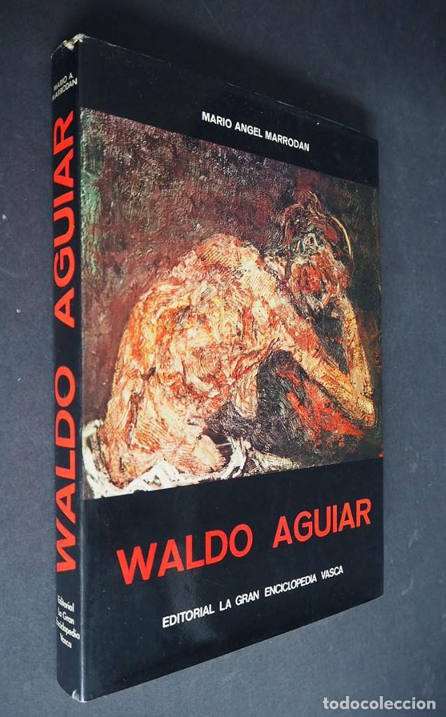 WALDO AGUIAR. MARIO ANGEL MARRODAN. EDITORIAL LA GRAN ENCICLOPEDIA VASCA 1975 (Libros de Segunda Mano - Bellas artes, ocio y coleccionismo - Pintura)