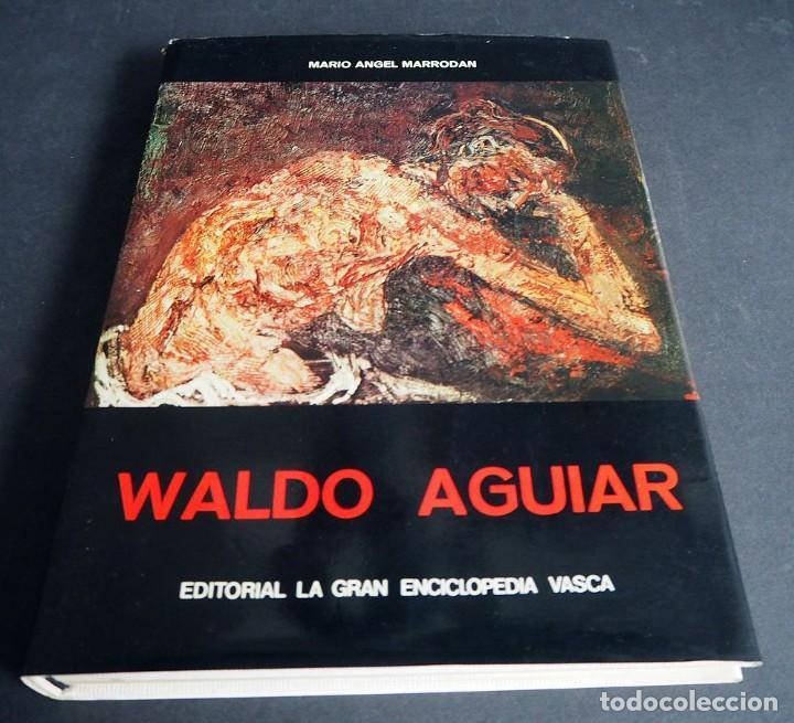 Libros de segunda mano: Waldo Aguiar. Mario Angel Marrodan. Editorial La gran Enciclopedia Vasca 1975 - Foto 2 - 204643051