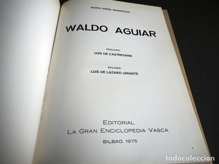 Libros de segunda mano: Waldo Aguiar. Mario Angel Marrodan. Editorial La gran Enciclopedia Vasca 1975 - Foto 3 - 204643051