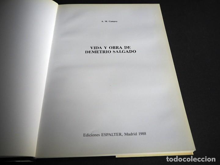 Libros de segunda mano: Demetrio Salgado. Vida y obra. A. M. Campoy. Ediciones Espalter 1988. Dedicado - Foto 3 - 204648803