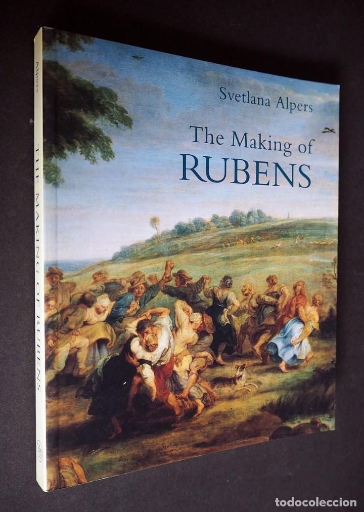 SVETLANA ALPERS. THE MAKING OF RUBENS. YALE UNIVERSITY PRESS 1995 (Libros de Segunda Mano - Bellas artes, ocio y coleccionismo - Pintura)