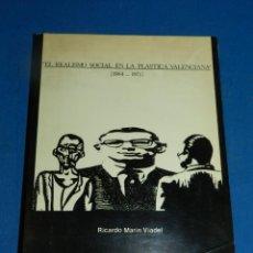 Libros de segunda mano: (M) RICARDO MARIN VIADEL - EL REALISMO SOCIAL EN LA PLASTICA VALENCIANA 1964 - 1975, EQUIPO CRONICA. Lote 204790325