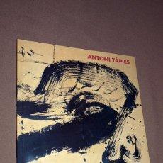 Libros de segunda mano: ANTONI TÀPIES. CATÁLOGO EXPOSICIÓN ZARAGOZA OCTUBRE-NOVIEMBRE 1997. TEXTOS CHUS TUDELILLA. Lote 205041227