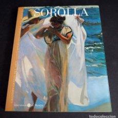 Libros de segunda mano: SOROLLA. GRANDES GENIOS DEL ARTE CONTEMPORANEO ESPAÑOL. EL MUNDO. 2006. Lote 205242458