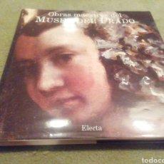 Libros de segunda mano: OBRAS MAESTRAS DEL MUSEO DEL PRADO. EDITORIAL ELECTA. 1996. Lote 205312910
