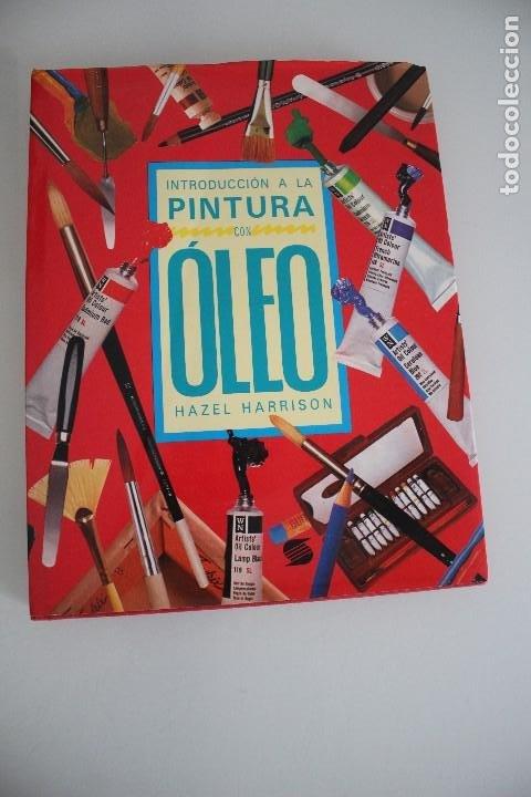 INTRODUCCIÓN A LA PINTURA CON OLEO HAZEL HARRISON (Libros de Segunda Mano - Bellas artes, ocio y coleccionismo - Pintura)