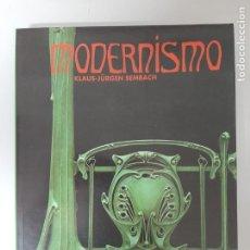 Libros de segunda mano: MODERNISMO, LA UTOPIA DE LA RECONCILIACION, KLAUS-JURGEN SEMBACH, PINTURA / PAINTING, TASCHEN, 1993. Lote 205379937