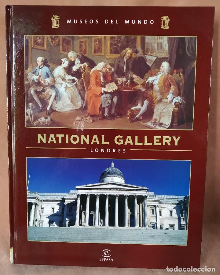 MUSEOS DEL MUNDO. TOMO 1. NATIONAL GALLERY LONDRES. ESPASA (Libros de Segunda Mano - Bellas artes, ocio y coleccionismo - Pintura)