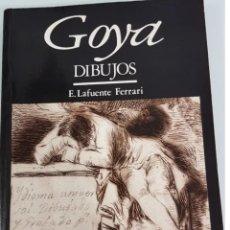 Libros de segunda mano: GOYA DIBUJOS. E. LAFUENTE FERRARI. Lote 205812675
