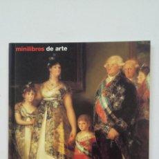 Libros de segunda mano: FRANCISCO DE GOYA VIDA Y OBRA. ELKE LINDA BUCHHOLZ - COLECCIÓN MINILIBROS DE ARTE. TDK133. Lote 205835720