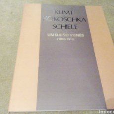 Libros de segunda mano: KLIMT KOKOSCHA SCHIELE. UN SUEÑO VIENES. 1898 1918. Lote 205837272