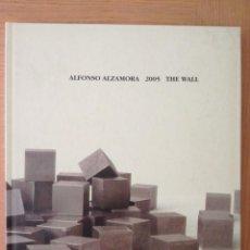 Libros de segunda mano: ALFONSO ALZAMORA 2005 T'HE WALL. Lote 205896698