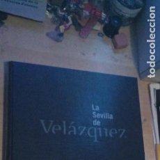 Libros de segunda mano: LA SEVILLA DE VELAZQUEZ, DIARIO DE SEVILLA 1999. Lote 206394977