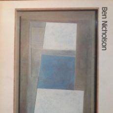 Libros de segunda mano: MONOGRAFÍA BEN NICHOLSON 1987. Lote 206920661