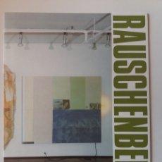 Libros de segunda mano: MONOGRAFÍA RAUSCHENBERG 1985. Lote 206922413