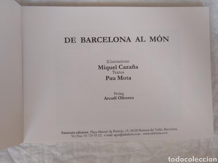 Libros de segunda mano: De Barcelona al món. Il.lustracions Miquel Cazaña. Textos Pau Mota. Pròleg Arcadi Oliveres. Libro - Foto 2 - 207121120