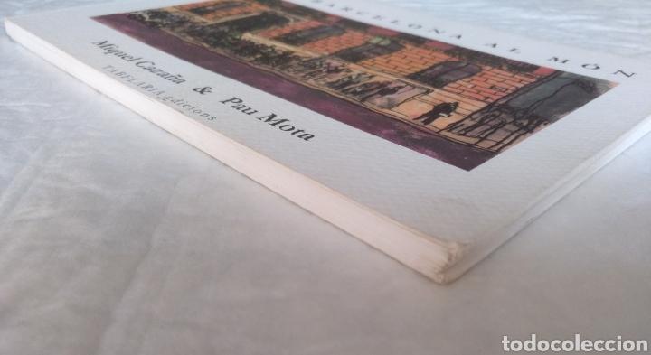 Libros de segunda mano: De Barcelona al món. Il.lustracions Miquel Cazaña. Textos Pau Mota. Pròleg Arcadi Oliveres. Libro - Foto 7 - 207121120