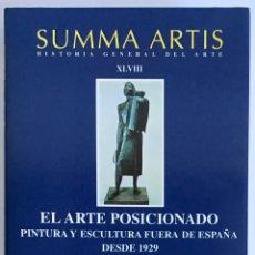 Livres d'occasion: SUMMA ARTIS XLVIII / EL ARTE POSICIONADO / PINTURA Y ESCULTURA FUERA DE ESPAÑA DESDE 1929. Lote 207196075
