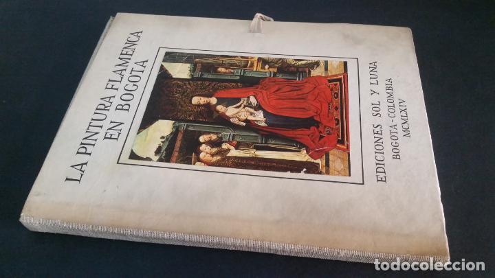 1964 . GIL TOBAR - LA PINTURA FLAMENCA EN BOGOTÁ (Libros de Segunda Mano - Bellas artes, ocio y coleccionismo - Pintura)