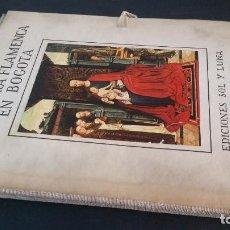 Libros de segunda mano: 1964 . GIL TOBAR - LA PINTURA FLAMENCA EN BOGOTÁ. Lote 207204728