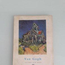 Libros de segunda mano: COLECCIÓN MINIA Nº 8 - VAN GOGH - AUVERS-SUR-OISE - EDITORIAL GUSTAVO GILI - 1957. Lote 207539446