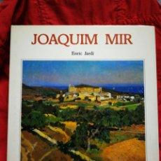 Libros de segunda mano: JOAQUIM MIR- ENRIC JARDÍ, EDICIONES POLIGRAFA S, A. 1989.. Lote 207753477