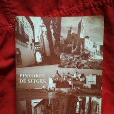Libros de segunda mano: PINTORES DE SITGES- BIBLIOGRAFÍA 30 PINTORES DE SITGES.. Lote 207926253